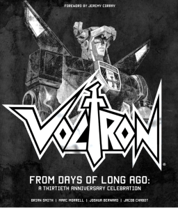 Voltron 30th Anniv Book From Days of Long Ago